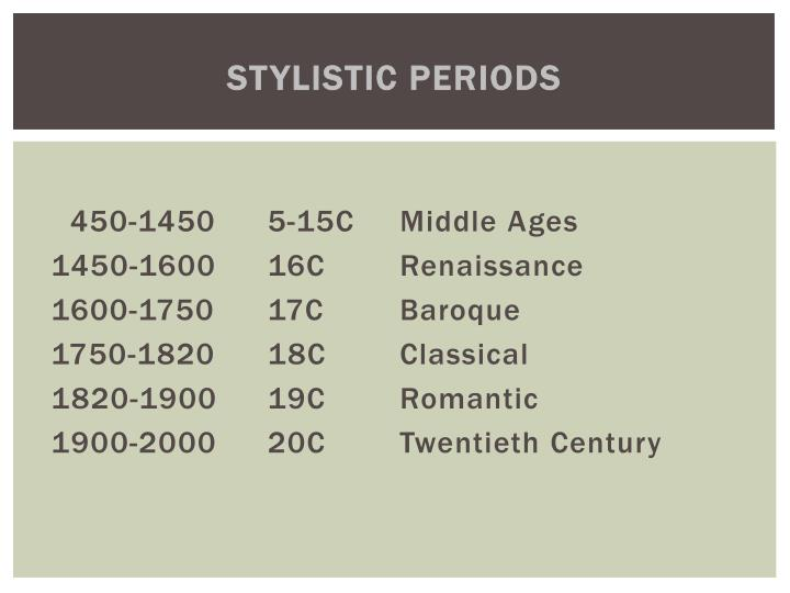 Stylistic periods