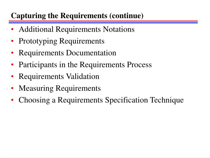Capturing the Requirements (continue)