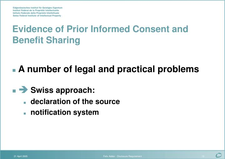 Evidence of Prior Informed Consent and Benefit Sharing