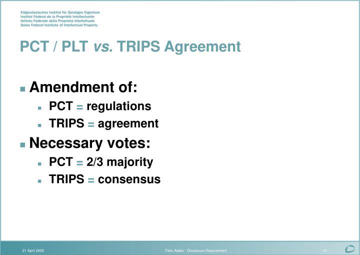 PCT / PLT