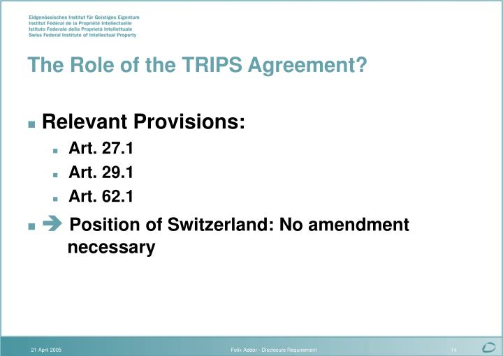 The Role of the TRIPS Agreement?