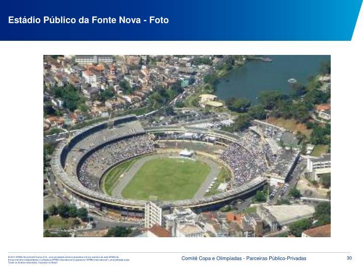 Estádio Público da Fonte Nova - Foto