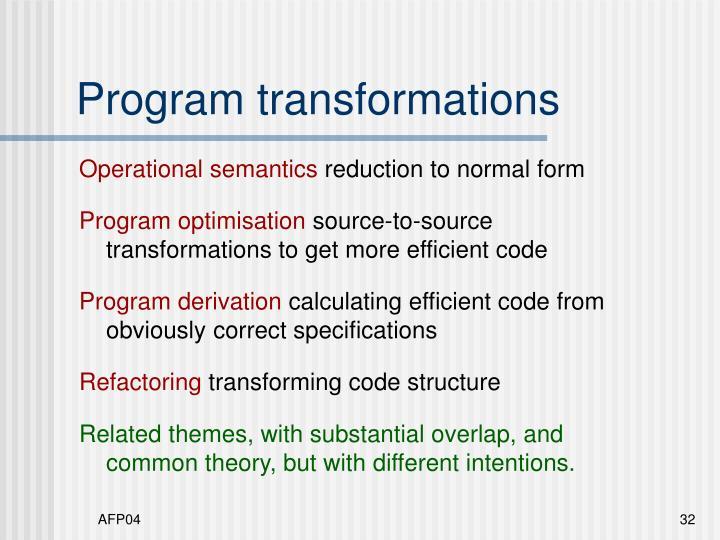 Program transformations