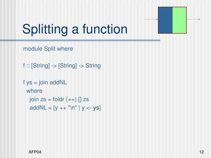 Splitting a function
