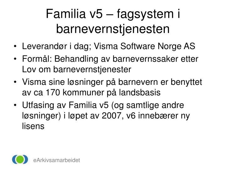 Familia v5 – fagsystem i barnevernstjenesten