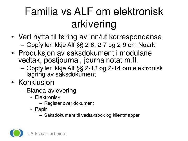 Familia vs ALF om elektronisk arkivering