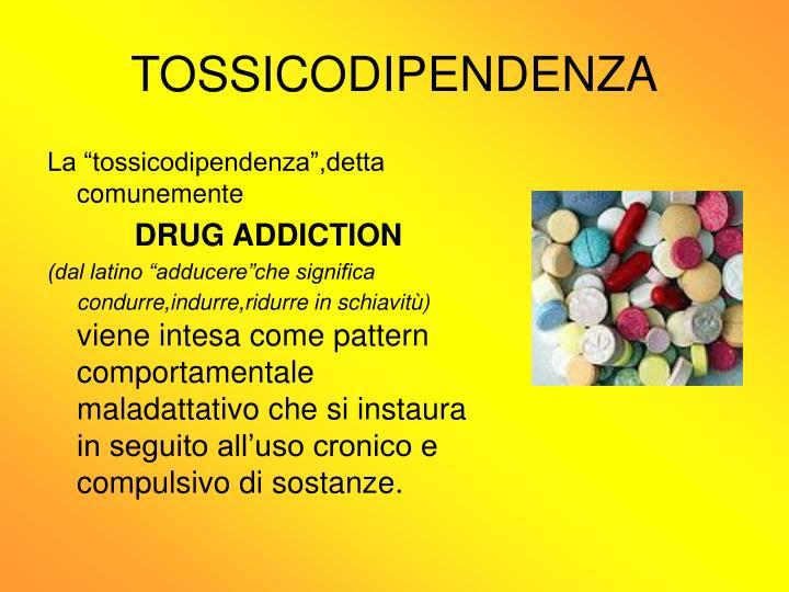 TOSSICODIPENDENZA
