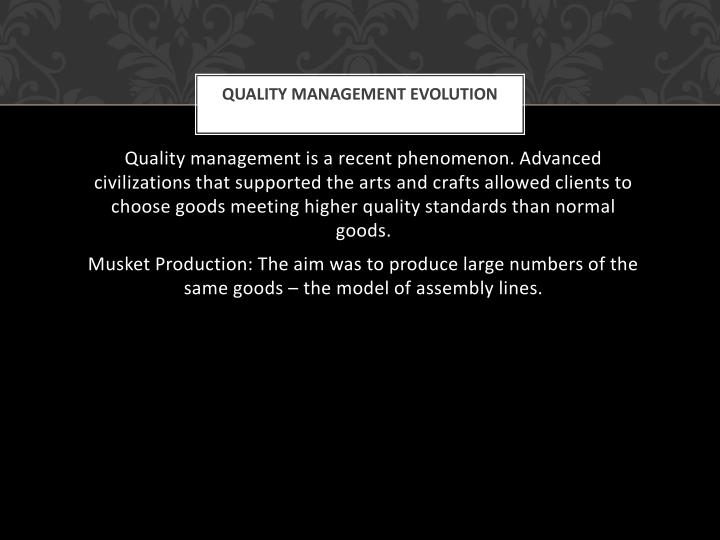 Quality management evolution