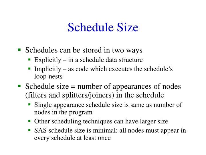 Schedule Size