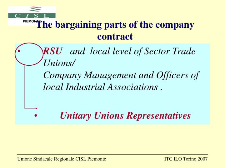 The bargaining parts of the company contract