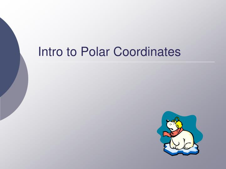 Intro to polar coordinates