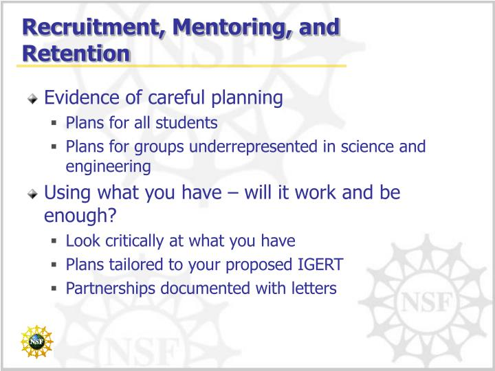 Recruitment, Mentoring, and Retention