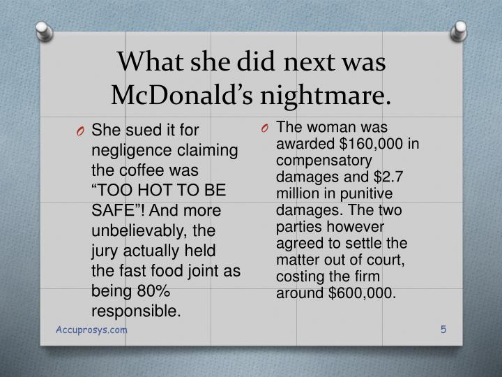 What she did next was McDonald's nightmare.