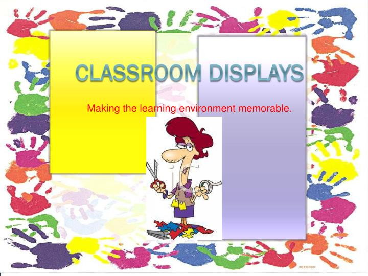 Making the learning environment memorable