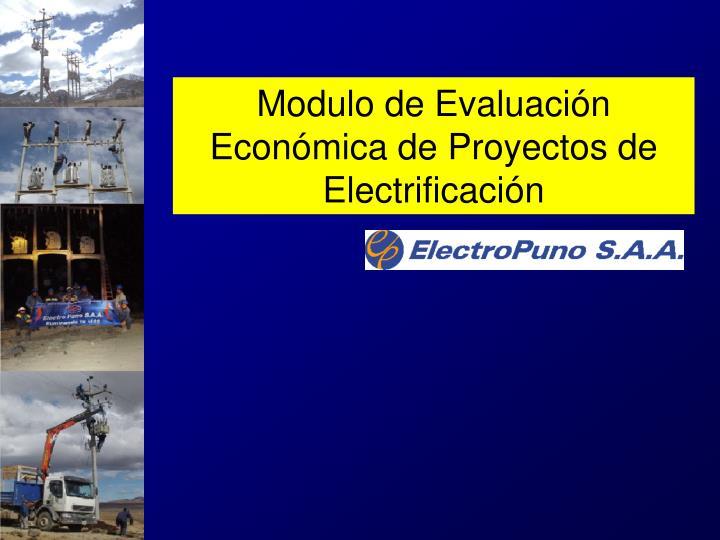 Modulo de Evaluación Económica de Proyectos de Electrificación