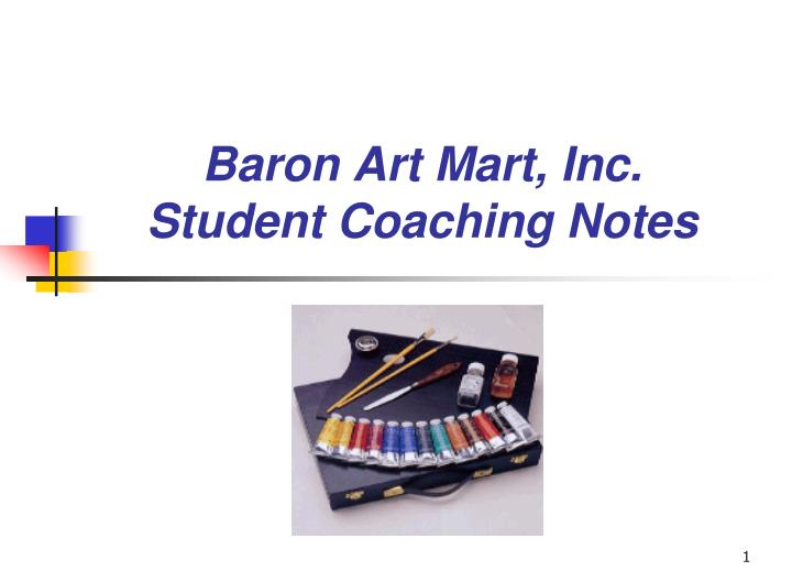 Baron art mart inc student coaching notes