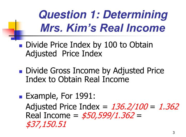 Question 1: Determining Mrs. Kim's Real Income