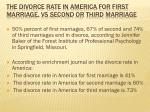 the divorce rate in america for first marriage vs second or third marriage