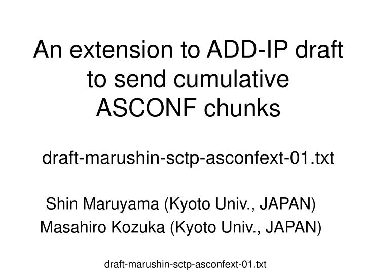 An extension to add ip draft to send cumulative asconf chunks draft marushin sctp asconfext 01 txt