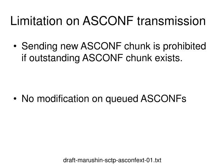Limitation on ASCONF transmission