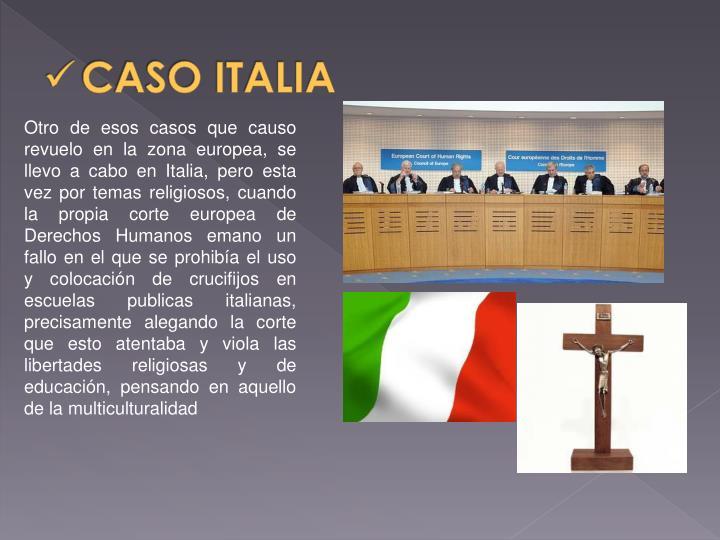 CASO ITALIA
