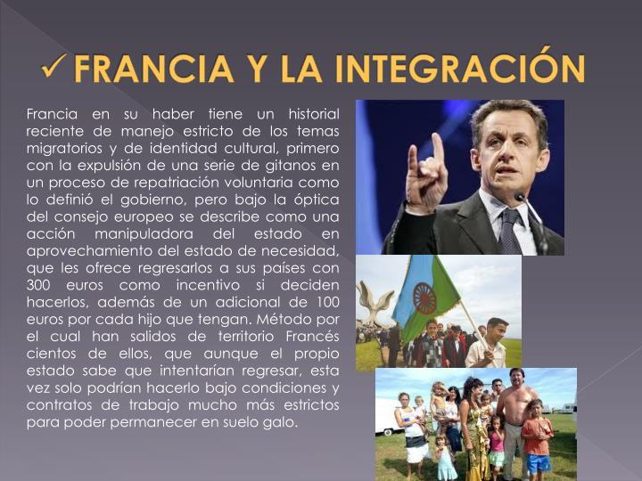 FRANCIA Y LA INTEGRACIÓN
