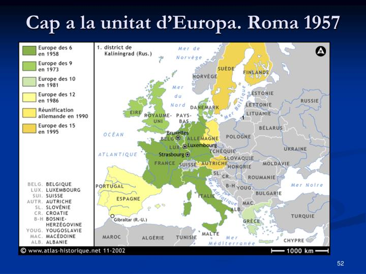 Cap a la unitat d'Europa. Roma 1957