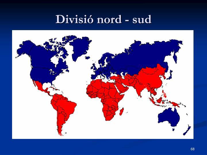 Divisió nord - sud