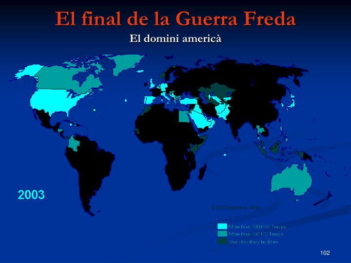 El final de la Guerra Freda