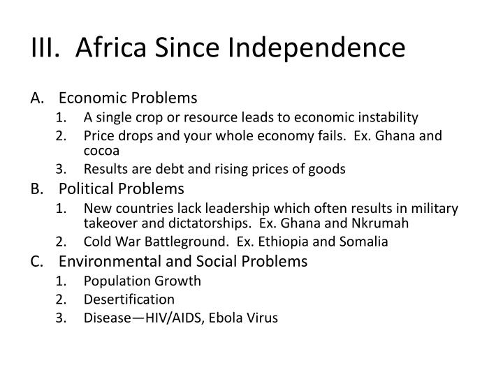 III.  Africa Since Independence