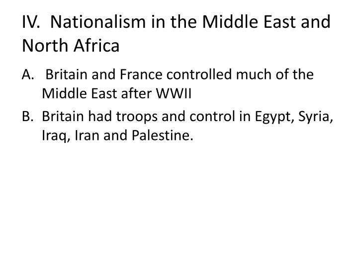 IV.  Nationalism in the Middle East and North Africa