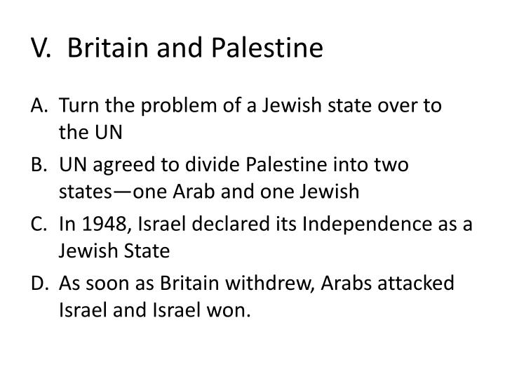 V.  Britain and Palestine