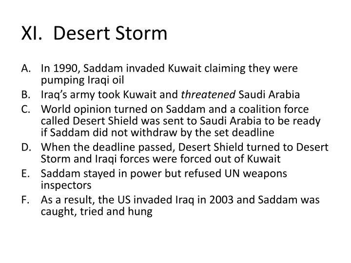 XI.  Desert Storm