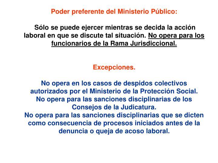 Poder preferente del Ministerio Público:
