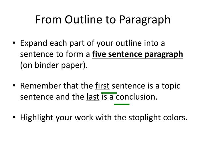From Outline to Paragraph