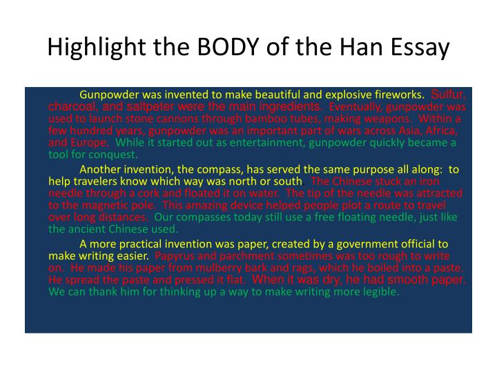 Highlight the BODY of the Han Essay