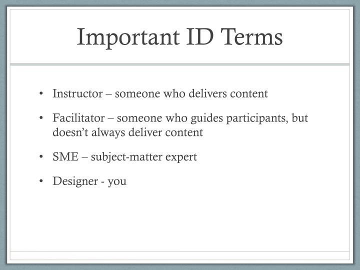 Important ID Terms