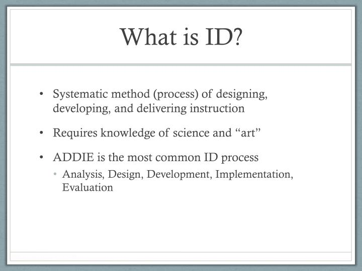 What is ID?