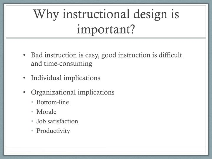 Why instructional design is important?