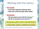 working with the library