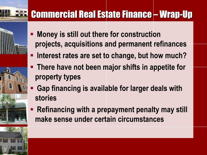 Commercial Real Estate Finance – Wrap-Up