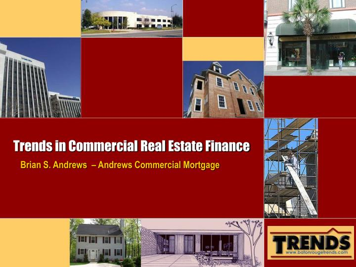 trends in commercial real estate finance