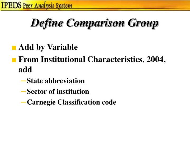 Define Comparison Group