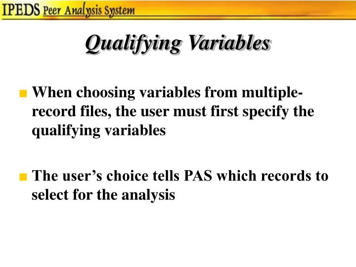 Qualifying Variables
