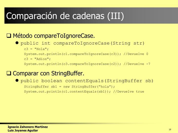 Comparación de cadenas (III)