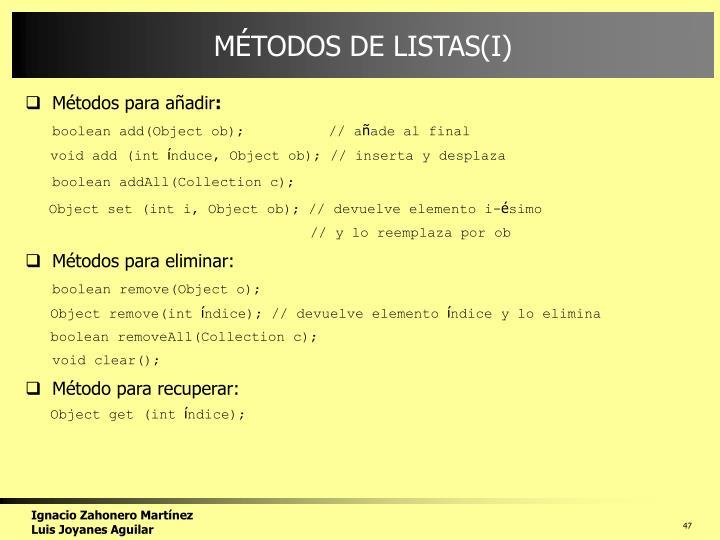 MÉTODOS DE LISTAS(I)