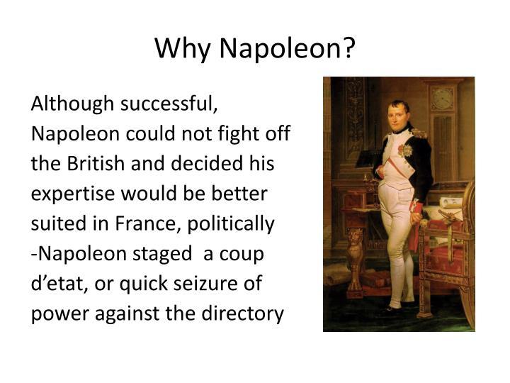 Why Napoleon?