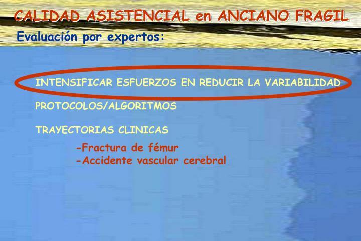 CALIDAD ASISTENCIAL en ANCIANO FRAGIL