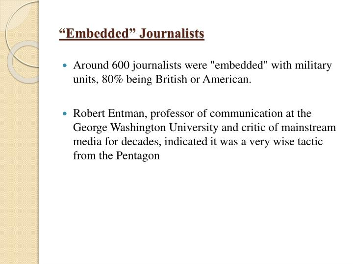 """Embedded"" Journalists"