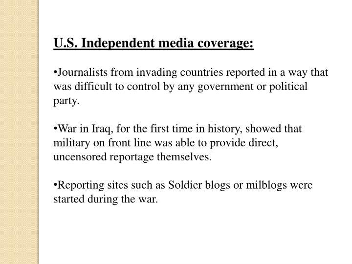U.S. Independent media coverage: